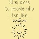 Stay Close To People