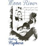 AUDREY HEPBURN Moon River