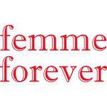 femme forever