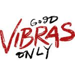 Good Vibras Only