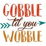 gobble til wobble