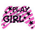 Play Like A Girl 2