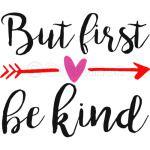 Be Kind  Be Kind Unisex