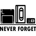 VHS Never Forget
