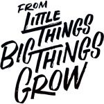 From Little Things Big Things Grow
