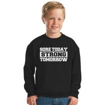 Sore Today Strong Tomorrow Hoodie for Kids