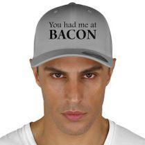 a849b537035 You Had Me At Bacon Funny Baseball Cap