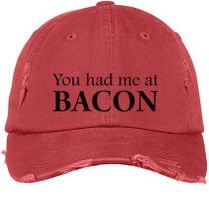 606ad3022a4 You Had Me At Bacon Funny Distressed Cotton Twill Cap