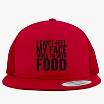 480f01941bbd2 I can t feel my face when I m with FOOD Trucker Hat