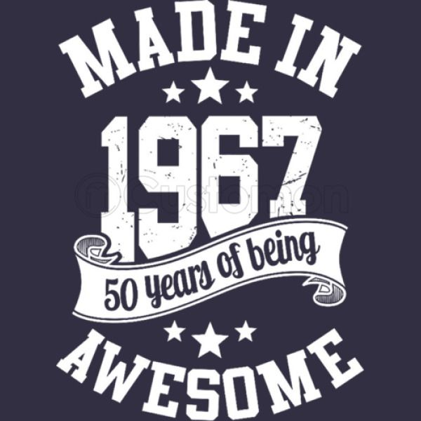 612cce39 Made In 1967 50 Years Of Being Awesome Long Sleeve T-shirt - Customon