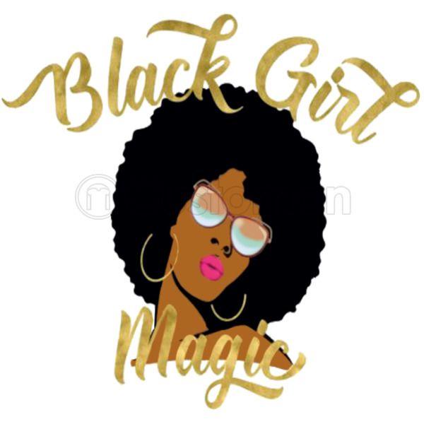 Black Girl Magic Men S T Shirt Customon Com