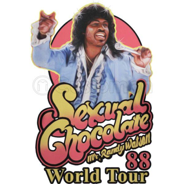 Randy watson sexual chocolate pics