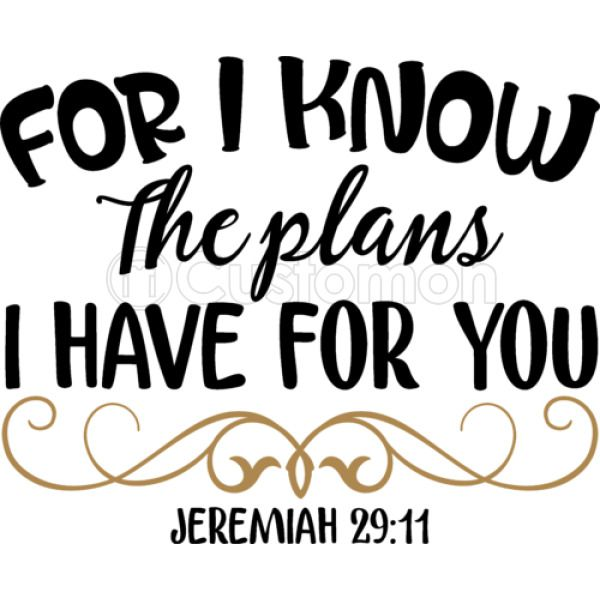 For I Know The Plans I Have For You Jeremiah 2911 Thong Customoncom