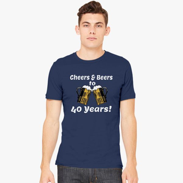 Cheers And Beers 40th Birthday Present Turning 40 Years Old Mens T Shirt