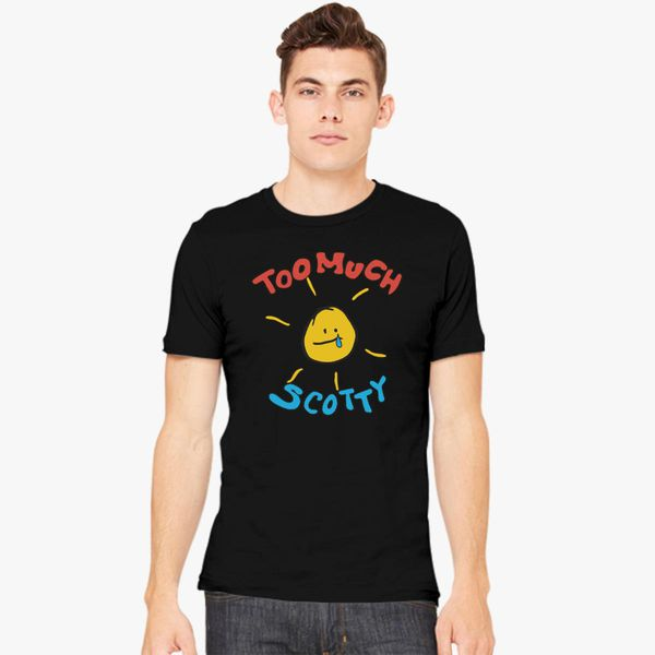 8a7f082b Scotty Sire Too Much Scotty Men's T-shirt - Customon