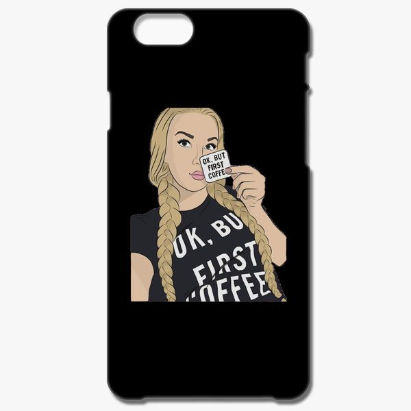 online store 6167b ad191 Tana Mongeau oK, But First Coffee iPhone 6/6S Case - Customon
