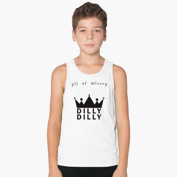 6ee0c05977f7f0 Pit of Misery Dilly Dilly Kids Tank Top - Customon