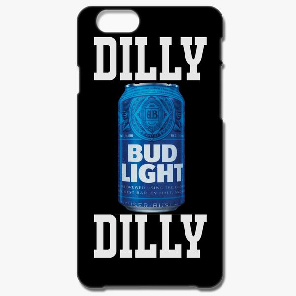 16bf863efb980 Dilly Dilly Bud Light iPhone 6 6S Plus Case - Customon