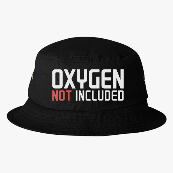 16c412aaa5f oxygen not included Bucket Hat (Embroidered) - Customon