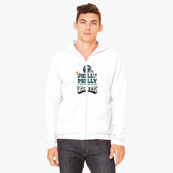 san francisco cad5e 10c18 Crown Philly Dilly a True Friend Of The Eagles Unisex Zip-Up Hoodie -  Customon