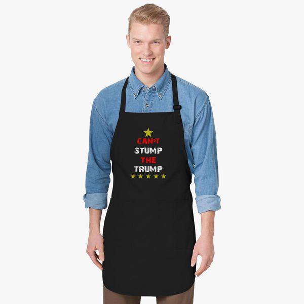 4c2188d50c235b Cant Stump The Trump Apron - Customon