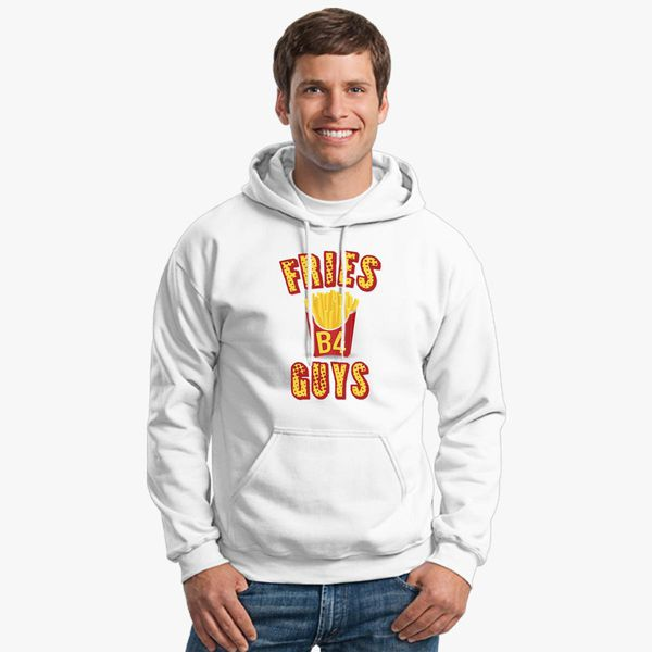 d6cbc645fe6a3 Fries before guys Unisex Hoodie - Customon