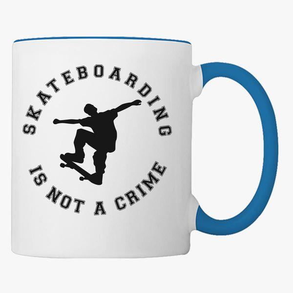 Skateboarding Is Not A Crime Coffee Mug Customon