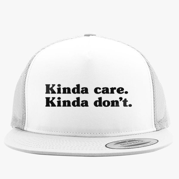 1fd7b86c214a Kinda Care Kinda Don't Trucker Hat (Embroidered) - Customon