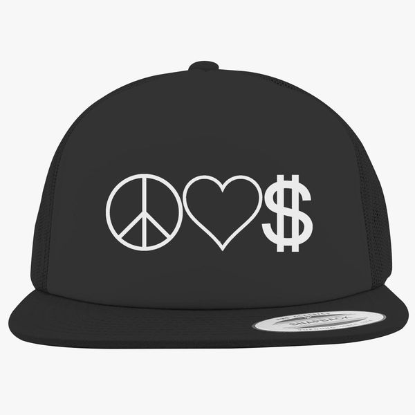 1db2aee53972a Peace Love Money Foam Trucker Hat - Customon