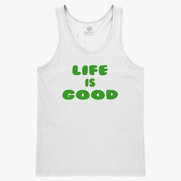 Life is good Men's Tank Top - Customon