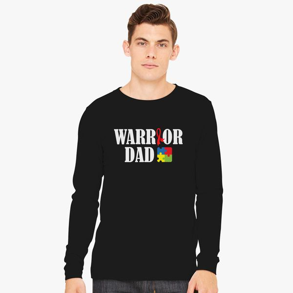 eaa01328e Warrior Dad - Autism Aware for Strong Proud Fathers Dads Family, Autistic  Gift Idea Long Sleeve T-shirt
