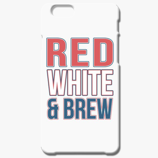 Red White and Brew iPhone 6/6S Case - Customon