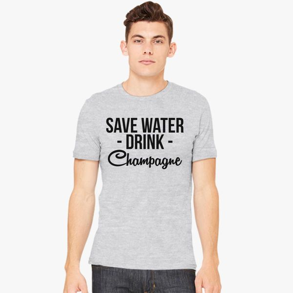 SAVE WATER DRINK CHAMPAGNE funny T-shirts humour ladies womens top slogan tee