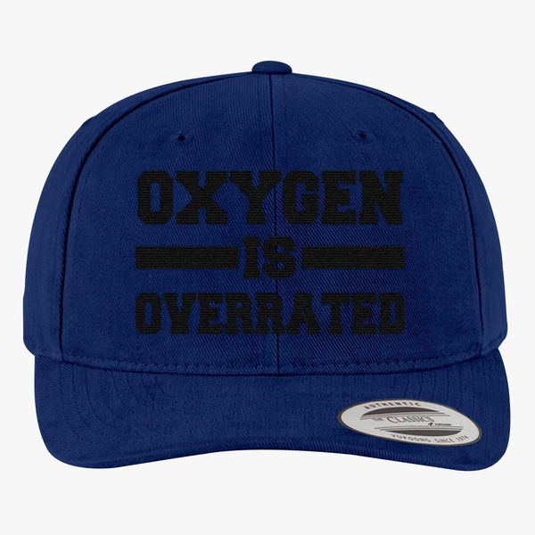 00db3d6f5 Oxygen Is Overrated Brushed Cotton Twill Hat (Embroidered ...