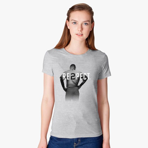 0325c9d7fe9 Respect Derek Jeter Women's T-shirt - Customon
