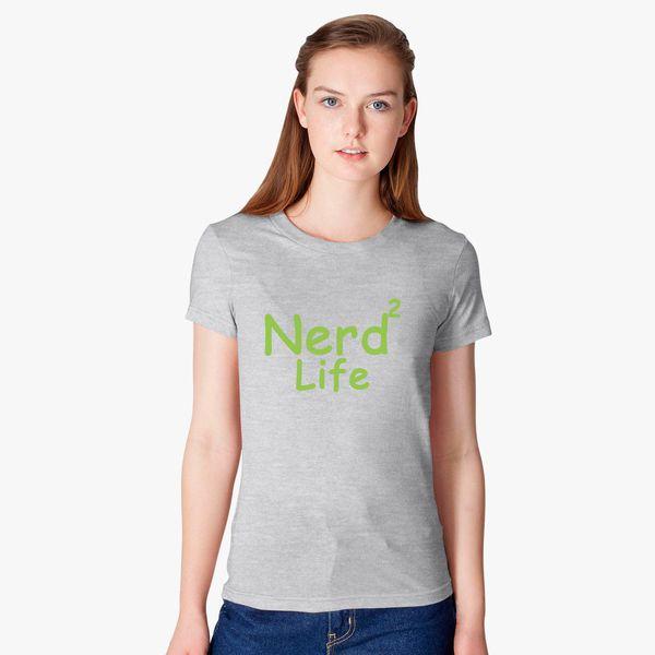089c1aa76e6 Nerd To Life Women s T-shirt - Customon