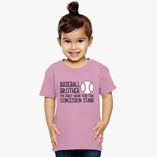 c5c36ea5 Baseball Brother, Just here for the Concession Stand Toddler T-shirt ...