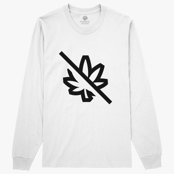 73640ca69 No Drugs Long Sleeve T-shirt - Customon