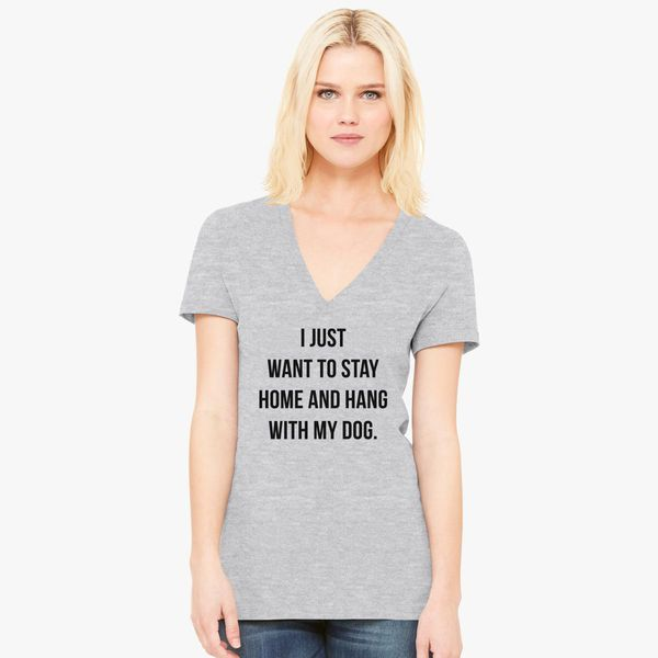 hang with my dog Women's V-Neck T-shirt