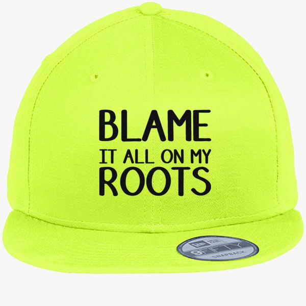 4802c427b Blame it all on my roots New Era Snapback Cap (Embroidered) - Customon