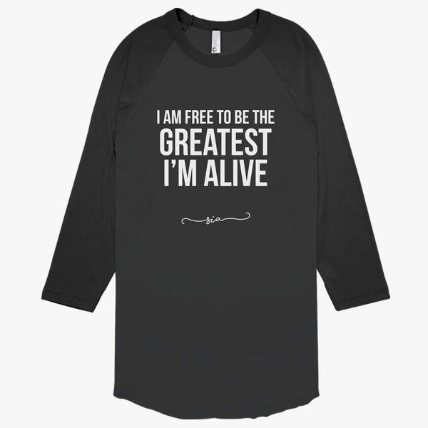 Free to be greatest - Sia Baseball T-shirt - Customon