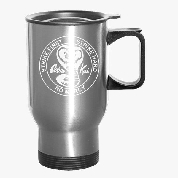 bdd6f18f Cobra Kai No Mercy Travel Mug - Customon