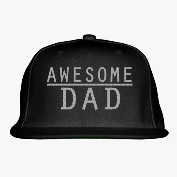 6f13b174 awesome dad Snapback Hat (Embroidered) - Customon