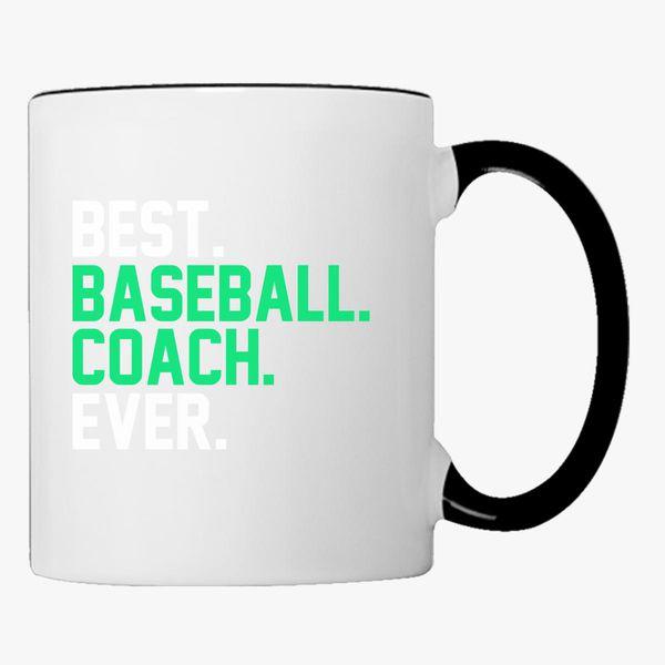 Best Baseball Coach Ever Coffee Mug Customon
