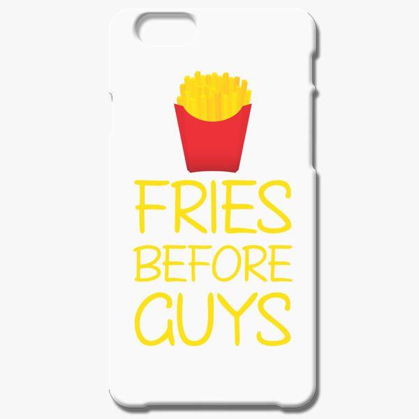27b255cb0d54b Fries Before Guys iPhone 6 6S Case - Customon