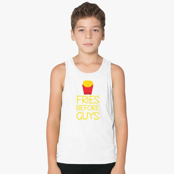 29502eb0759d4 Fries Before Guys Kids Tank Top - Customon