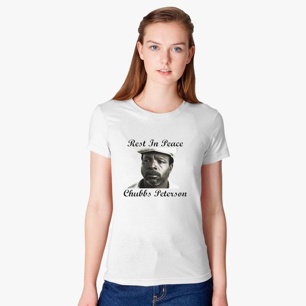 ece24cdf Rest In Peace Chubbs Peterson Happy Gilmore Women's T-shirt ...