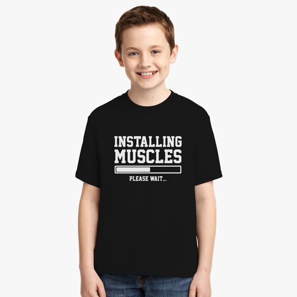3d22c648 INSTALLING-MUSCLES Youth T-shirt - Customon