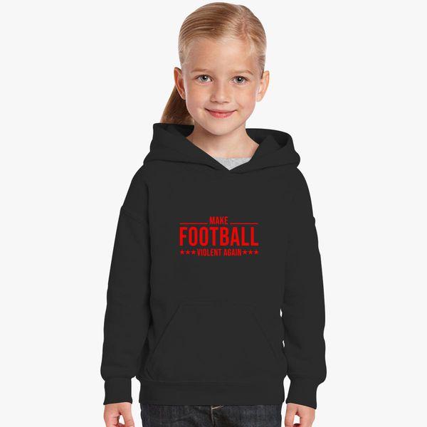 Unique Funny T Shirt   Make Football Violent Again Kids Hoodie