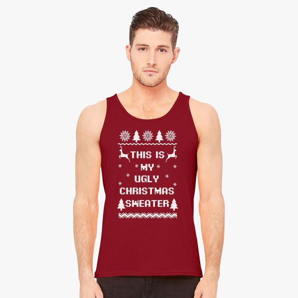 Ugly Christmas Sweater Men.This Is My Ugly Christmas Sweater Men S Tank Top Customon